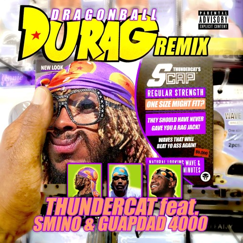 Dragonball Durag (Remix) - Thundercat featuring Smino and Guapdad 4000