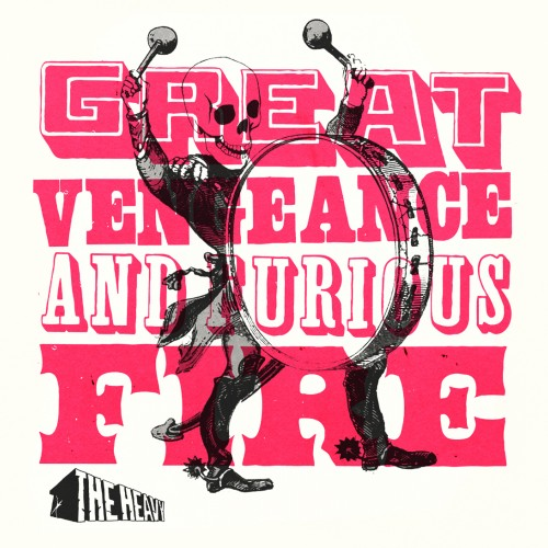 Great Vengeance and Furious Fire - The Heavy