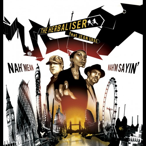 Nah Mean Nah'm Saying / Gadget Funk - The Herbaliser