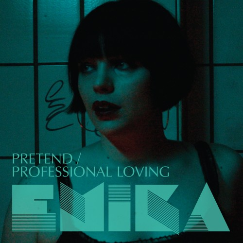 Pretend / Professional Loving - Emika