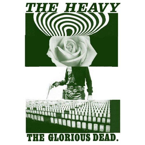 The Glorious Dead - The Heavy